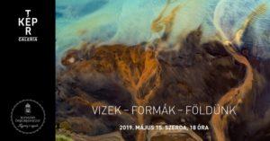 Vizek-Formák-Földünk – Radisics Milán kiállítása